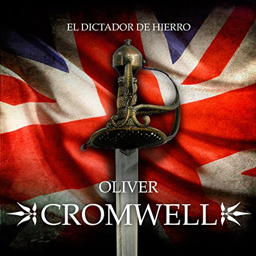 Oliver Cromwell [Spanish Edition] copertina