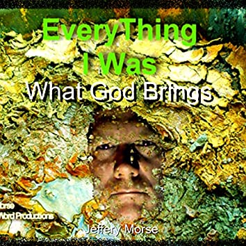 What God Brings