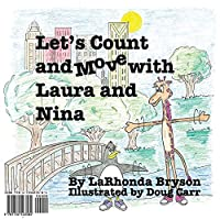 Let's Count and Move with Laura and Nina (English/Spanish Version: Bilingual Edition)