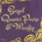 Gospel Quartet Praise & Worship, Vol. 1