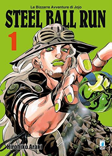 Steel ball run. Le bizzarre avventure di Jojo (Vol. 1)