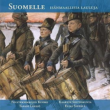 Suomelle - Isänmaallisia lauluja