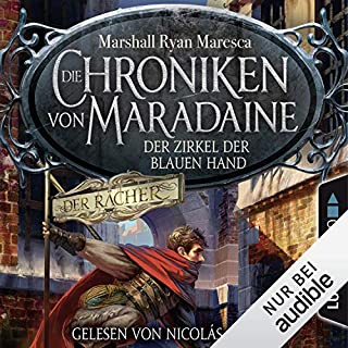 Der Zirkel der blauen Hand     Die Chroniken von Maradaine 1              Autor:                                                                                                                                 Marshall Ryan Maresca                               Sprecher:                                                                                                                                 Nicolás Artajo                      Spieldauer: 11 Std. und 6 Min.     304 Bewertungen     Gesamt 4,4