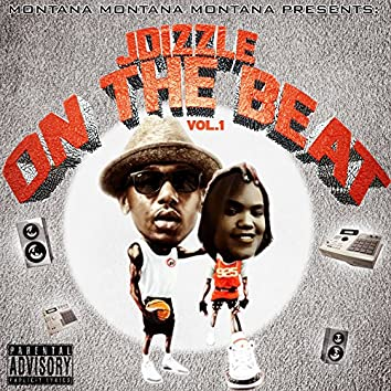 Montana Montana Montana Presents J-Dizzle on the Beat Vol. 1