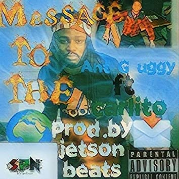 Message to the World (feat. Carlito)