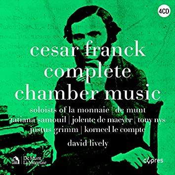 César Franck - Complete Chamber Music