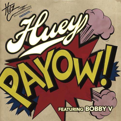 Huey feat. Bobby V