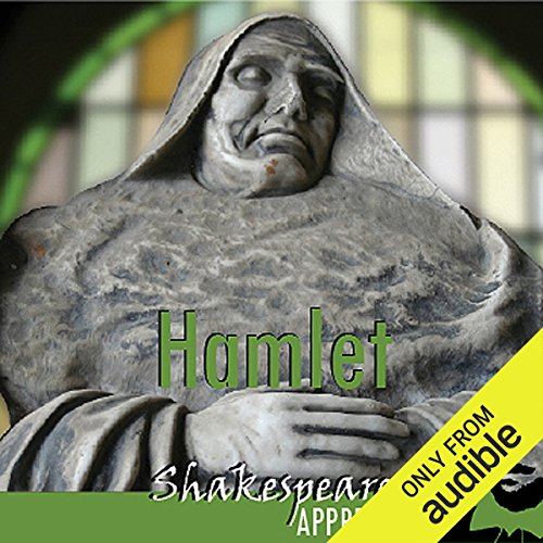 Hamlet     Shakespeare Appreciated (Unabridged, Dramatised, Commentary Options)              Written by:                                                                                                                                 William Shakespeare,                                                                                        Simon Potter,                                                                                        Phil Viner,                   and others                          Narrated by:                                                                                                                                 Joan Walker,                                                                                        Stephen Elder,                                                                                        Paul Clayton                      Length: 11 hrs and 26 mins     1 rating     Overall 5.0