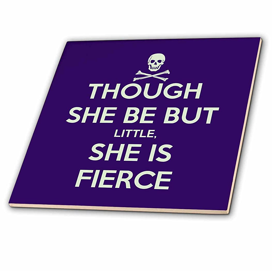 3dRose ct_128183_2 Though She be but Little, She is Fierce Shakespeare Humor Ceramic Tile, 6-Inch