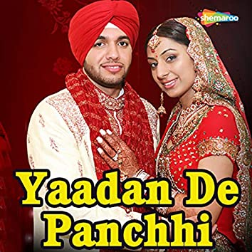 Yaadan De Panchhi