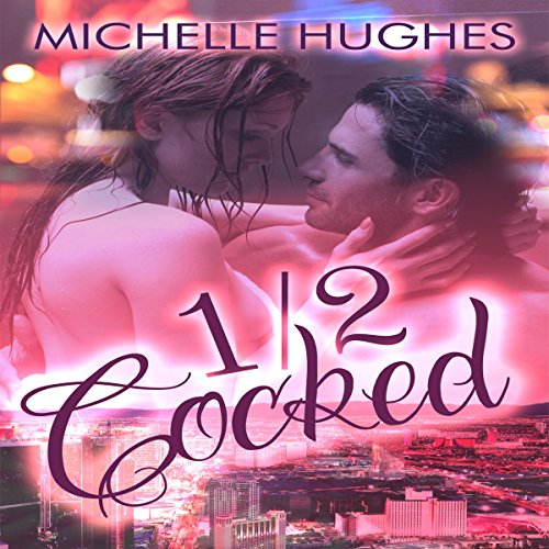 1/2 Cocked                   By:                                                                                                                                 Michelle Hughes                               Narrated by:                                                                                                                                 Marcio Catalano,                                                                                        Veronica Pace                      Length: 3 hrs and 57 mins     Not rated yet     Overall 0.0