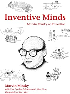 Inventive Minds: Marvin Minsky on Education (The MIT Press)