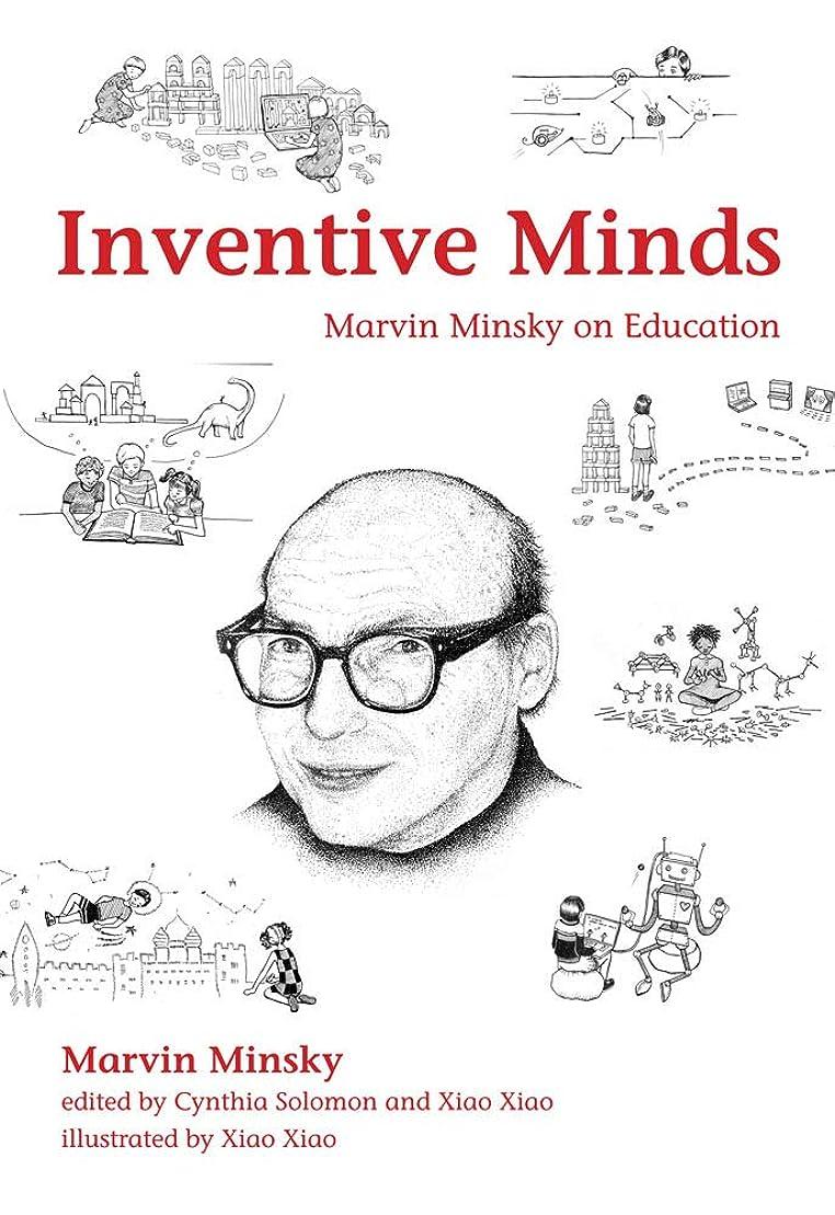 魅力的であることへのアピール羊の服を着た狼以上Inventive Minds: Marvin Minsky on Education (The MIT Press) (English Edition)