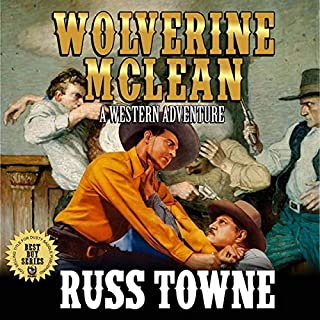 Wolverine McLean: A Western Adventure audiobook cover art
