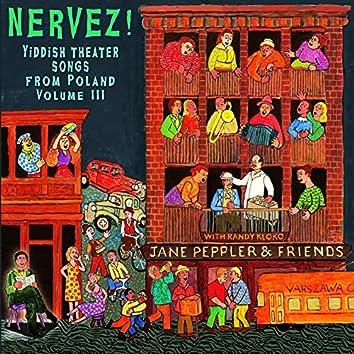 Nervez! Yiddish Songs from Warsaw Volume 3