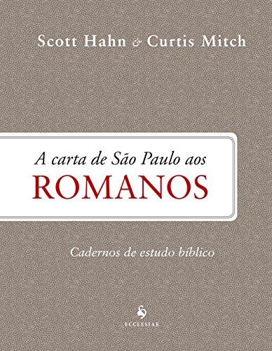 A Carta de São Paulo aos Romanos. Cadernos de Estudos Bíblicos