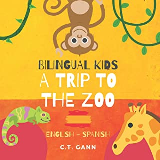 Bilingual Kids: A Trip to the Zoo (English-Spanish)
