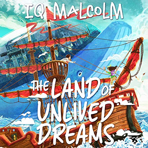 The Land of Unlived Dreams cover art