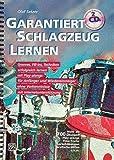 GARANTIERT SCHLAGZEUG LERNEN - arrangiert für Schlagzeug - mit 2 CD´s [Noten / Sheetmusic] Komponist: SATZER OLAF