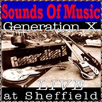 Generation X (Live At Sheffield)