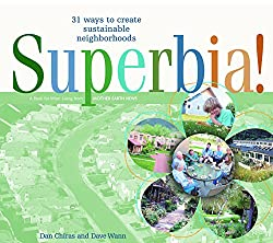 Superbia! 31 Ways to Create Sustainable Neighborhoods