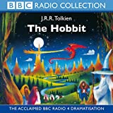 The Hobbit: BBC Radio Full-cast Dramatisation (BBC Radio Collection)