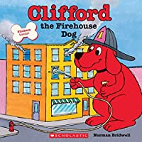 Clifford, the Firehouse Dog (Clifford, the Big Red Dog)