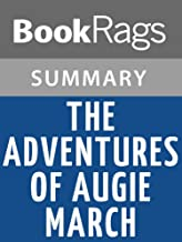 Summary & Study Guide The Adventures of Augie March by Saul Bellow