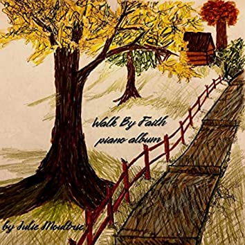 Walk by Faith Piano Album