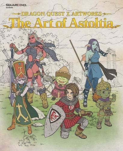 ドラゴンクエストⅩ アートワークス The Art of Astoltia【アクセスコード付き】 (デジタル版SE-MOOK)