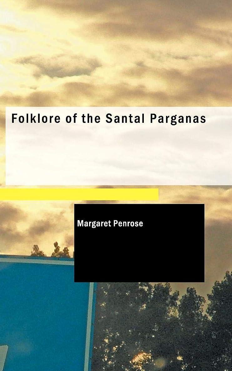 政治的委任する以内にFolklore of the Santal Parganas