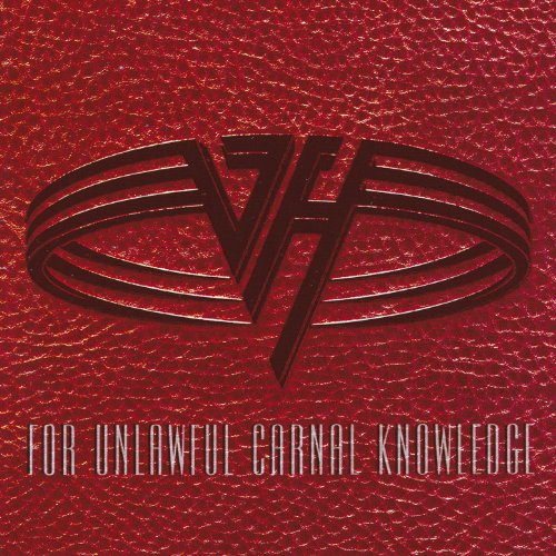 For Unlawful Carnal Knowledge / Van Halen