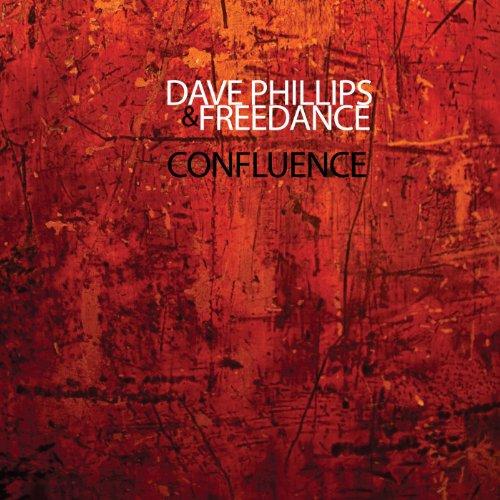 Dave Phillips & Freedance: Confluence