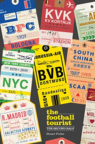 The Football Tourist: The Second Half (English Edition)