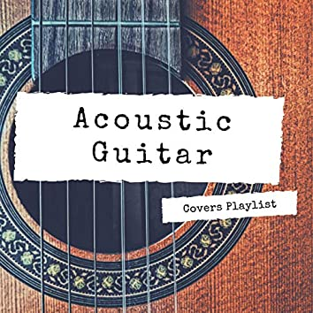 Acoustic Guitar Covers Playlist