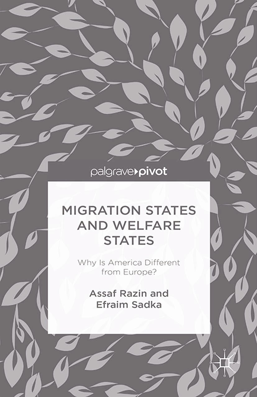 Migration States and Welfare States: Why Is America Different from Europe?