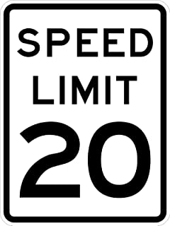 Speed Limit 20-18 x 24 Road Sign. A Real Sign. 10 Year 3M Warranty