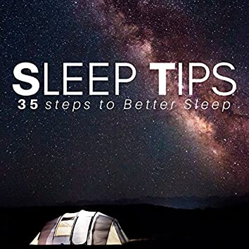Sleep Tips: 35 steps to Better Sleep