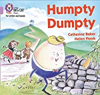 Humpty Dumpty: Band 00/Lilac (Collins Big Cat Phonics for Letters and Sounds)