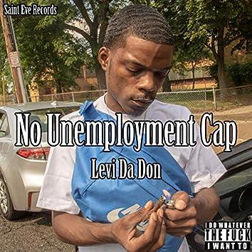 No Unemployment Cap