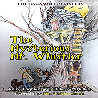 The Ragamuffin Sisters: The Mysterious Mr. Whistler audiobook cover art