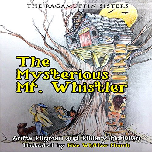 The Ragamuffin Sisters: The Mysterious Mr. Whistler cover art