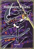Halloween Pajama: Halloween Pajama English Version (English Edition)