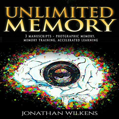 Unlimited Memory: 3 Manuscripts audiobook cover art