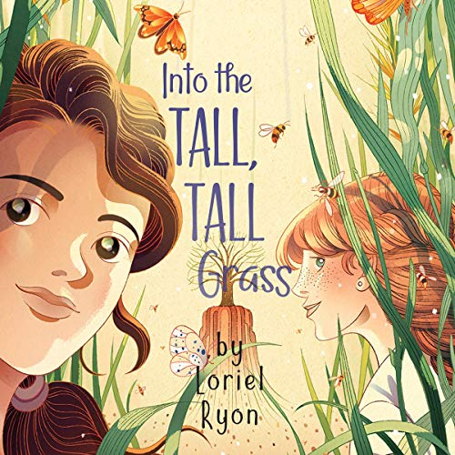 Into the Tall, Tall Grass Audiobook By Loriel Ryon cover art