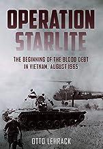 Operation Starlite: The Beginning of the Blood Debt in Vietnam – August 1965