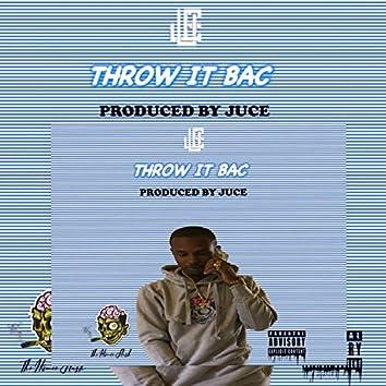 Throw It Bac