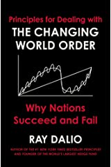 Principles for Dealing with the Changing World Order: Why Nations Succeed and Fail Hardcover