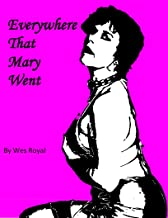 Everywhere that Mary Went