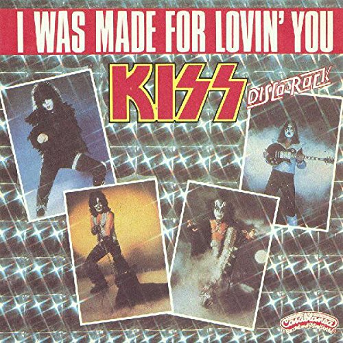 Kiss: I Was Made For Lovin' You / Hard Times – 45.CB.1182 French [7